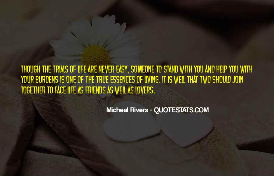 Love Never Comes Easy Quotes #210575