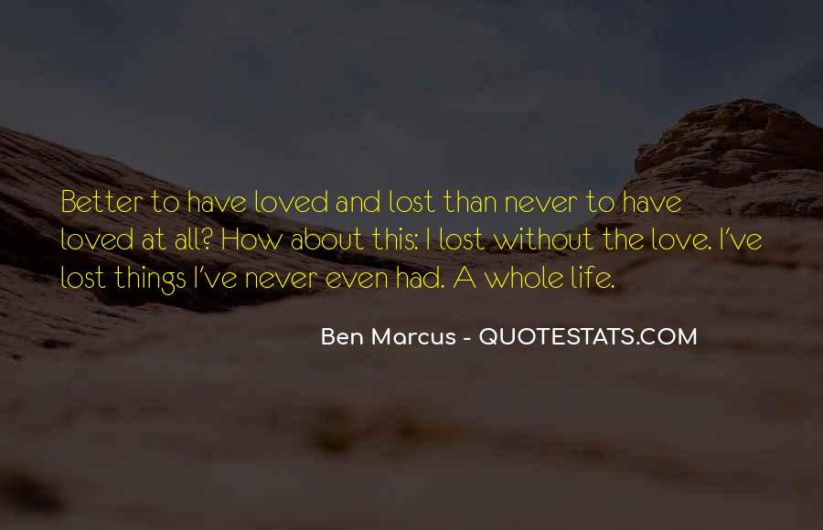 Love Never Lost Quotes #98845