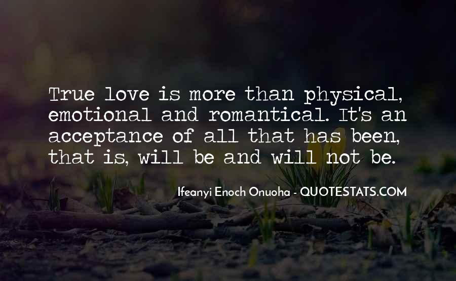Love Not Physical Quotes #1018165