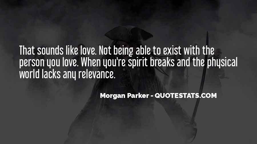 Love Not Physical Quotes #609647