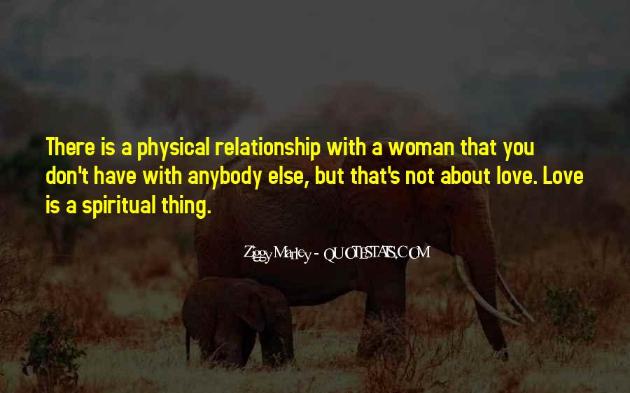 Love Not Physical Quotes #949996