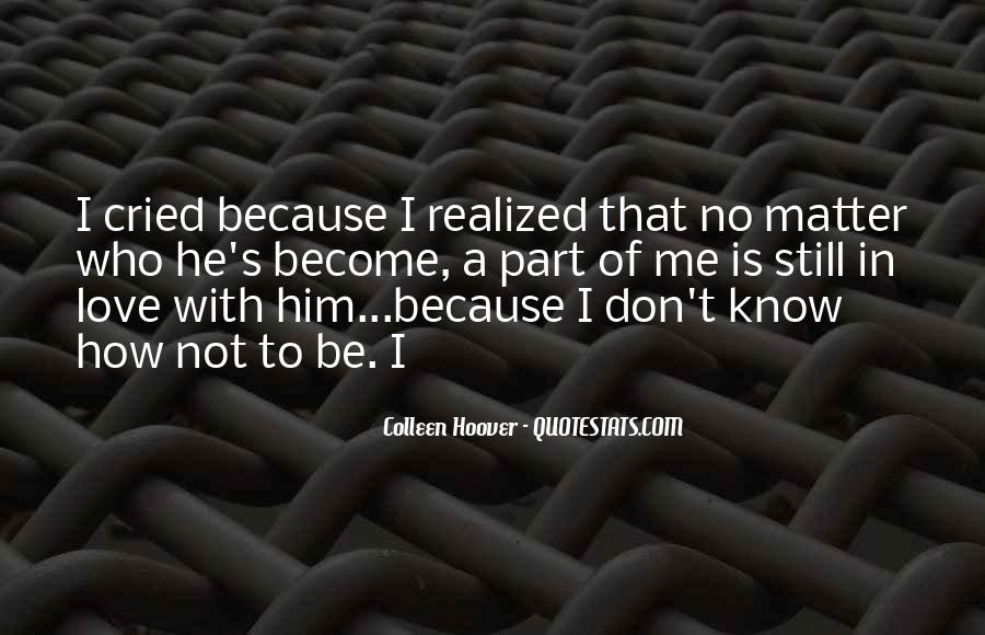 Love Not Realized Quotes #732259