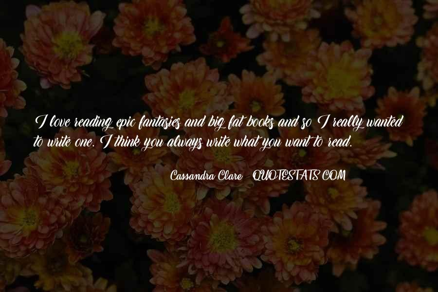 Love Of Reading And Writing Quotes #1378677
