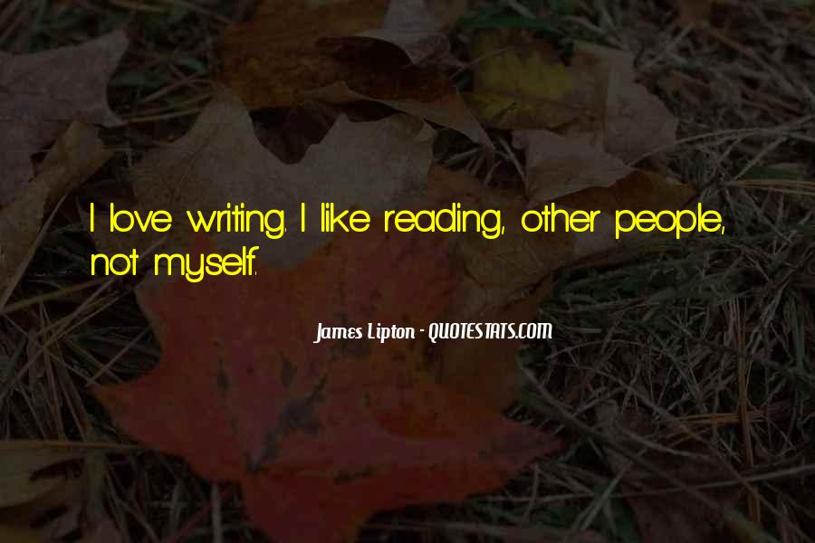 Love Of Reading And Writing Quotes #313932