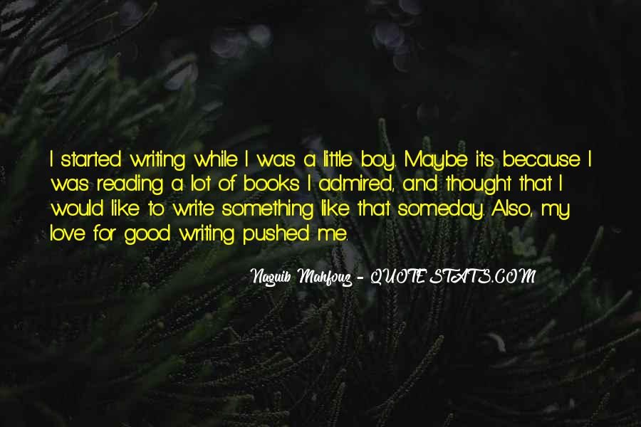 Love Of Reading And Writing Quotes #539942