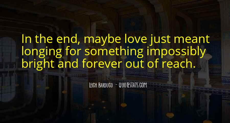 Love Out Of Reach Quotes #803361