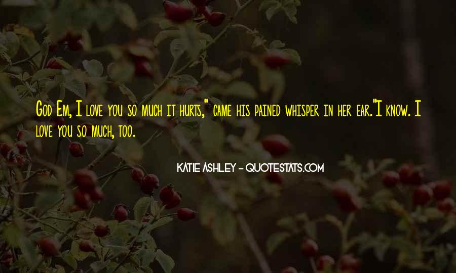 Love Pained Quotes #391121