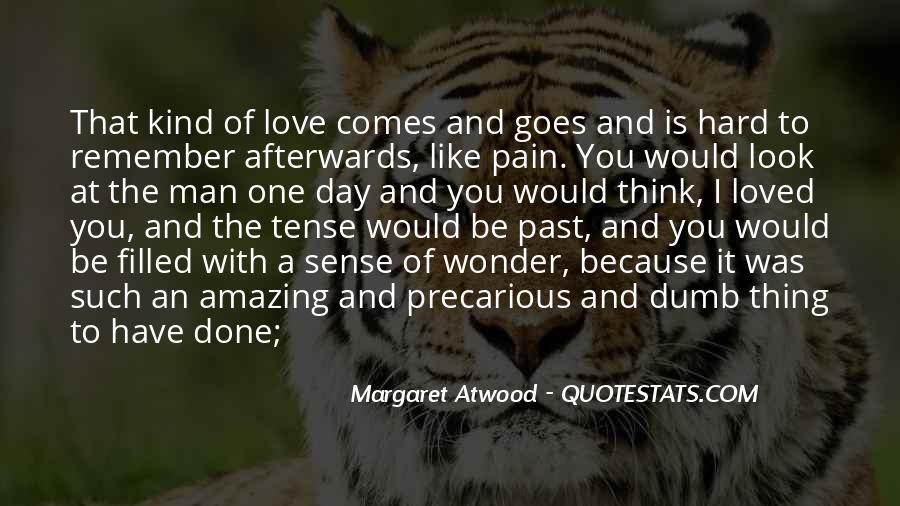 Love Past Tense Quotes #1147639