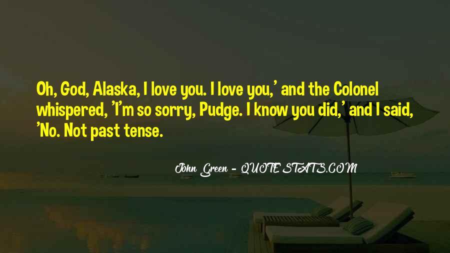 Love Past Tense Quotes #1329478