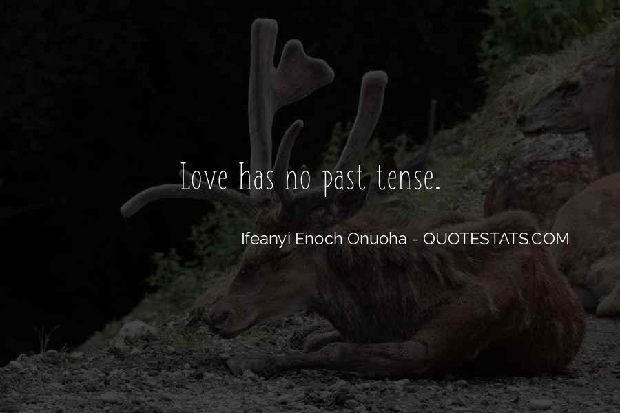 Love Past Tense Quotes #1493413