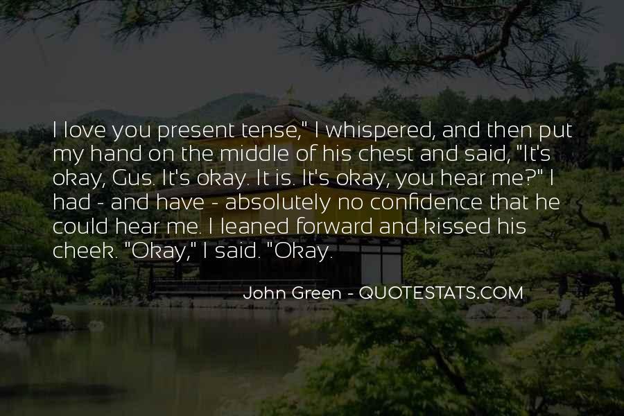 Love Past Tense Quotes #1831247