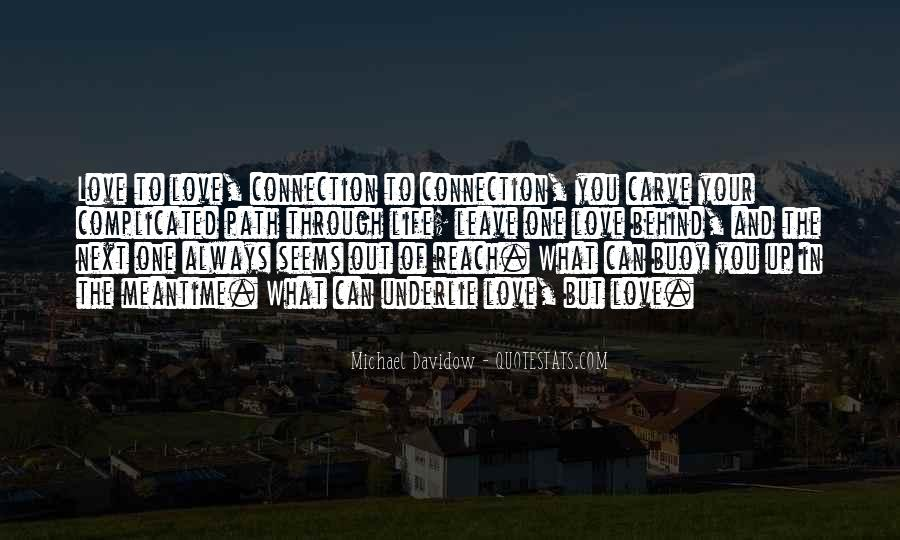 Love Path Quotes #262146