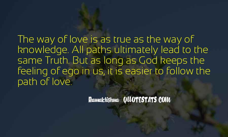 Love Path Quotes #326279