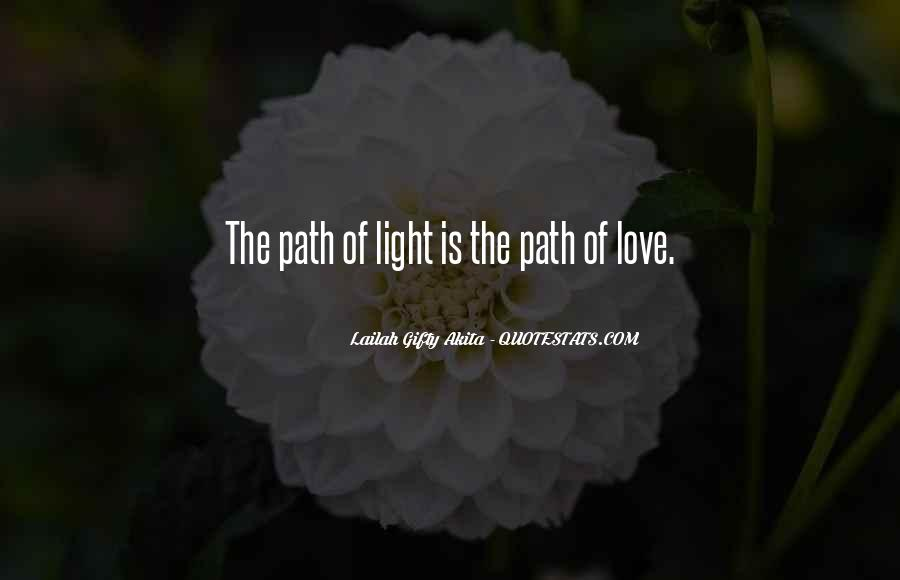 Love Path Quotes #374602