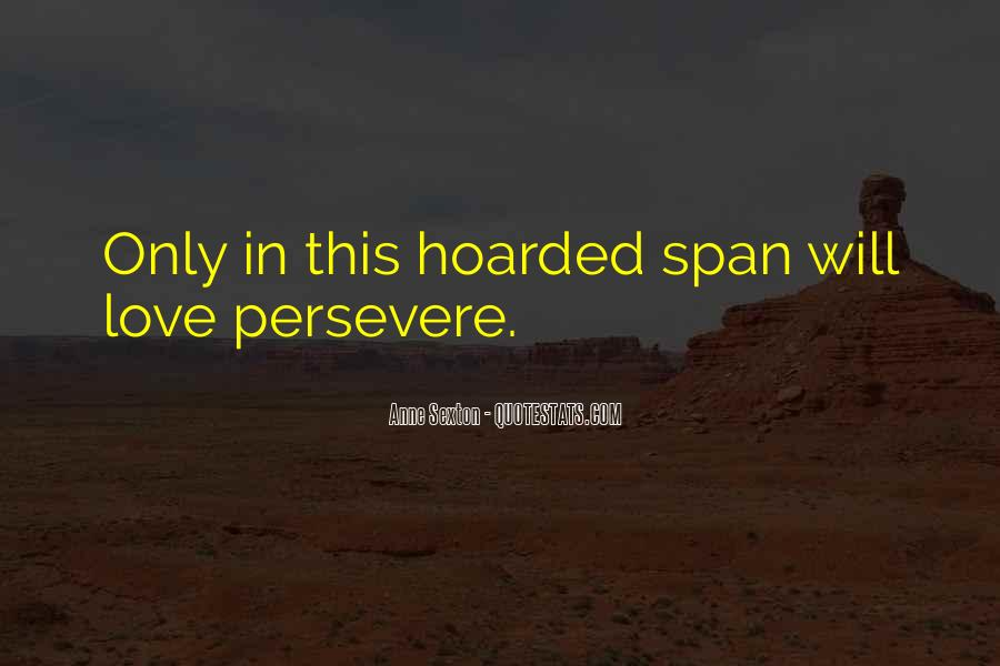 Love Persevere Quotes #1770098
