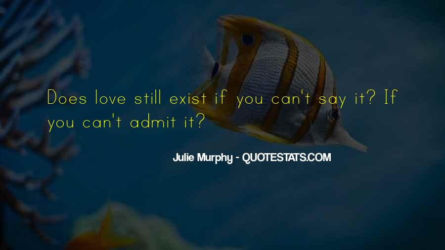 Love Really Exist Quotes #205461