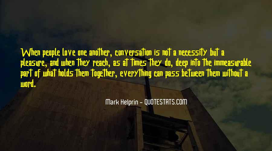 Quotes About Deep Conversation #1218046