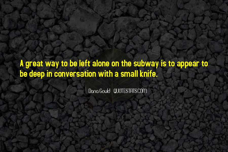 Quotes About Deep Conversation #153928