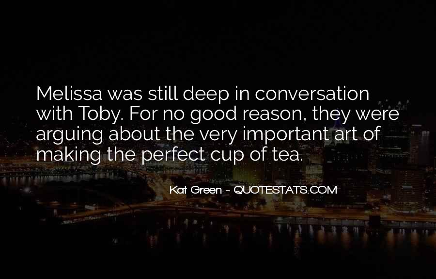 Quotes About Deep Conversation #1708229
