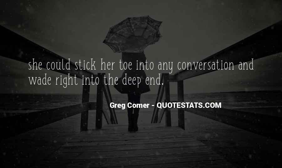 Quotes About Deep Conversation #1737931