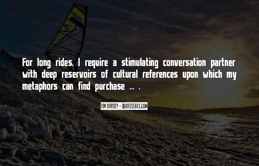 Quotes About Deep Conversation #1842251