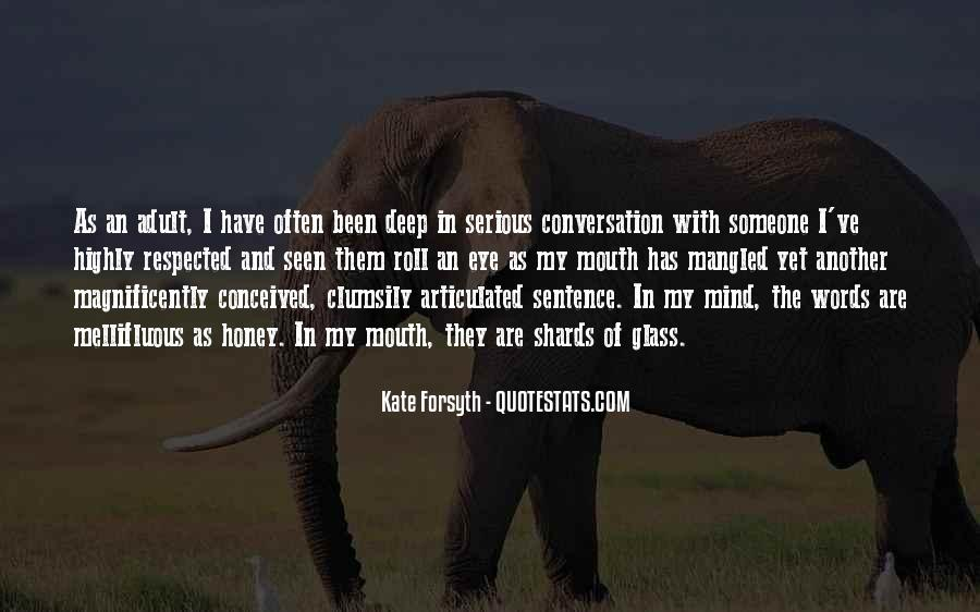 Quotes About Deep Conversation #1849003