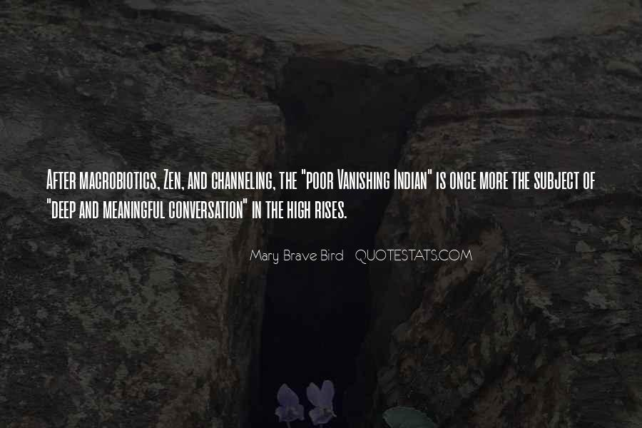 Quotes About Deep Conversation #265397