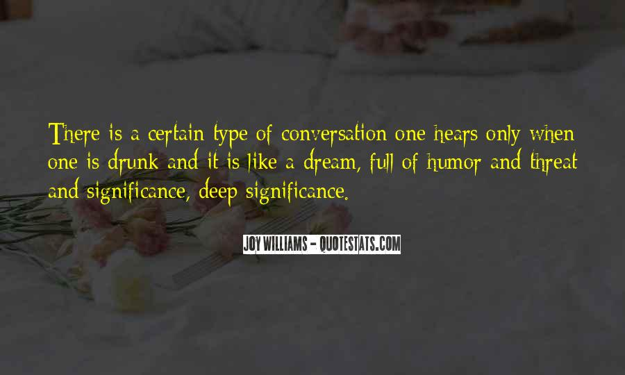 Quotes About Deep Conversation #894120