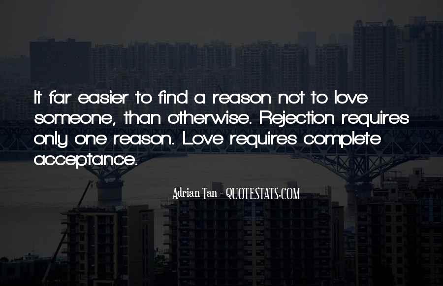 Love Rejection Acceptance Quotes #1518221