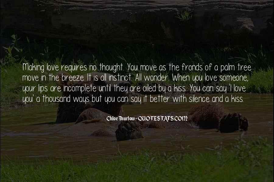Love Requires Quotes #233598