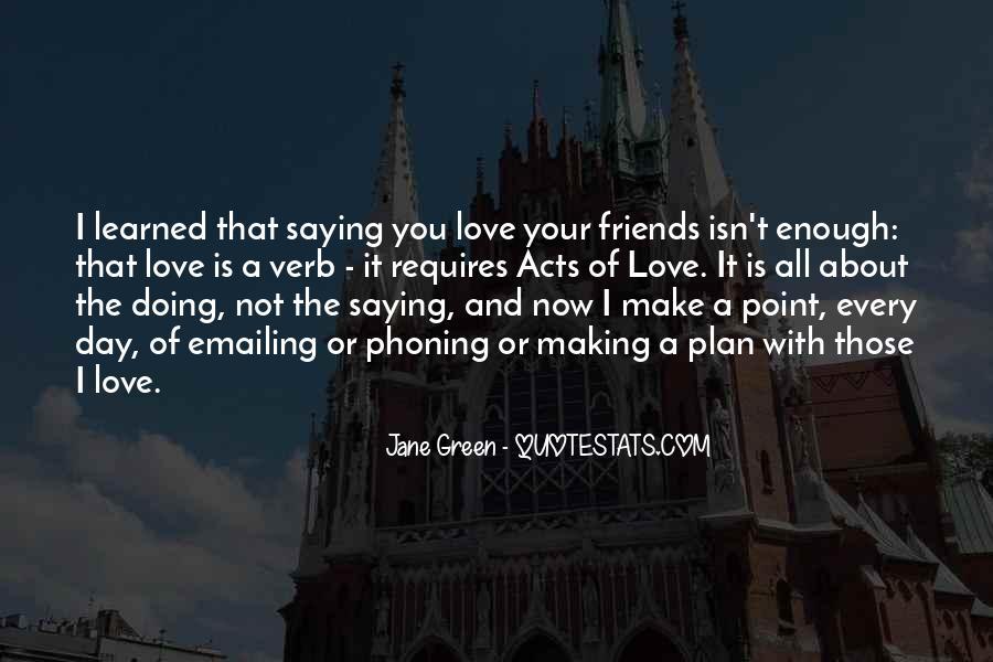 Love Requires Quotes #517168