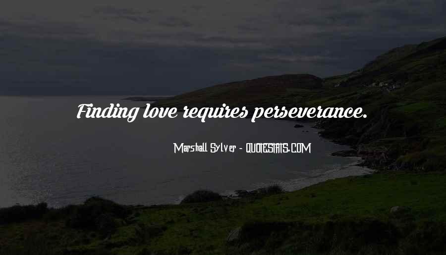 Love Requires Quotes #628572