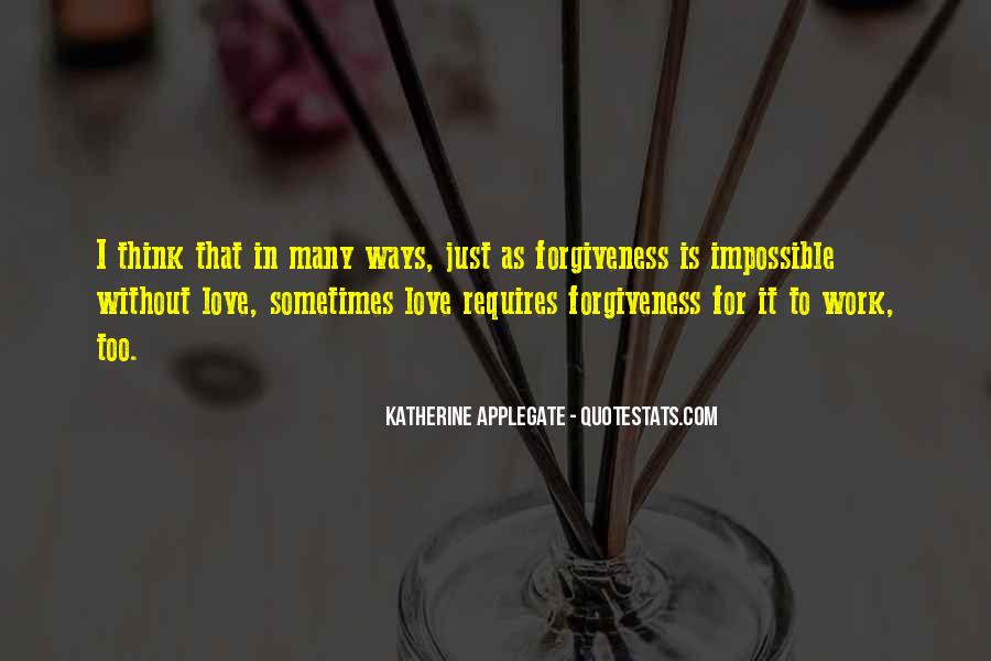 Love Requires Quotes #630065
