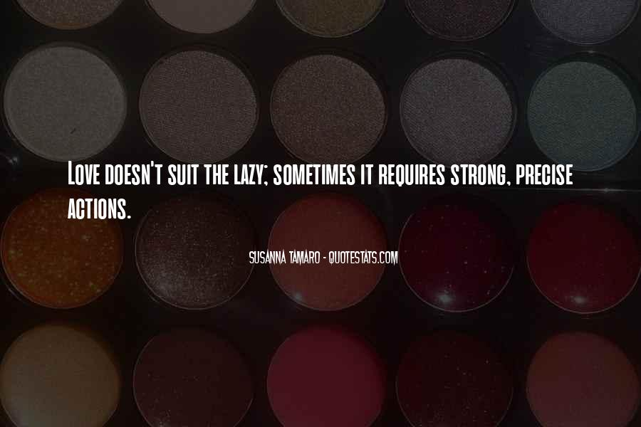 Love Requires Quotes #691538