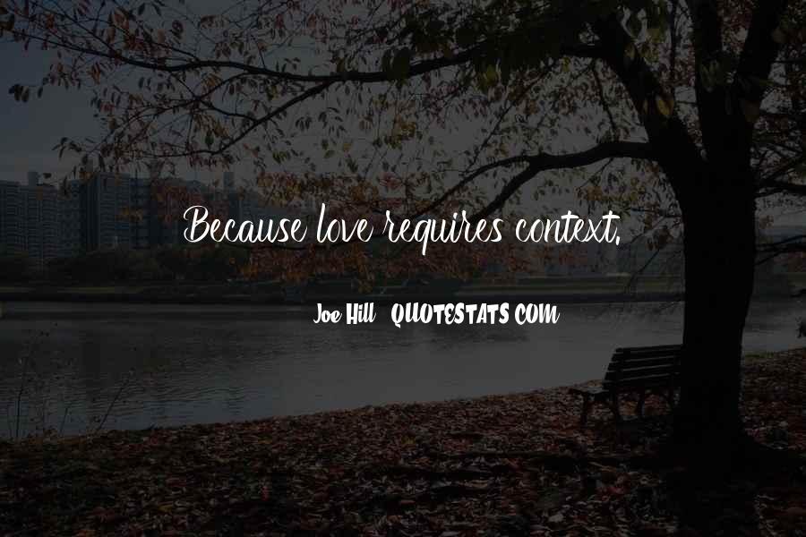 Love Requires Quotes #708080