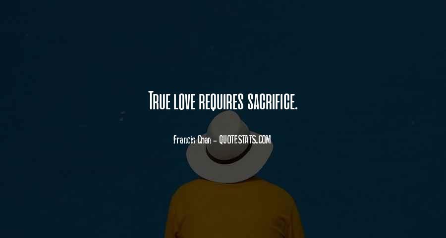 Love Requires Quotes #774040