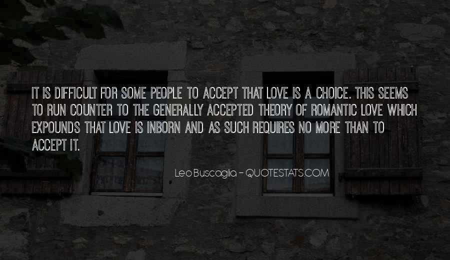 Love Requires Quotes #804902