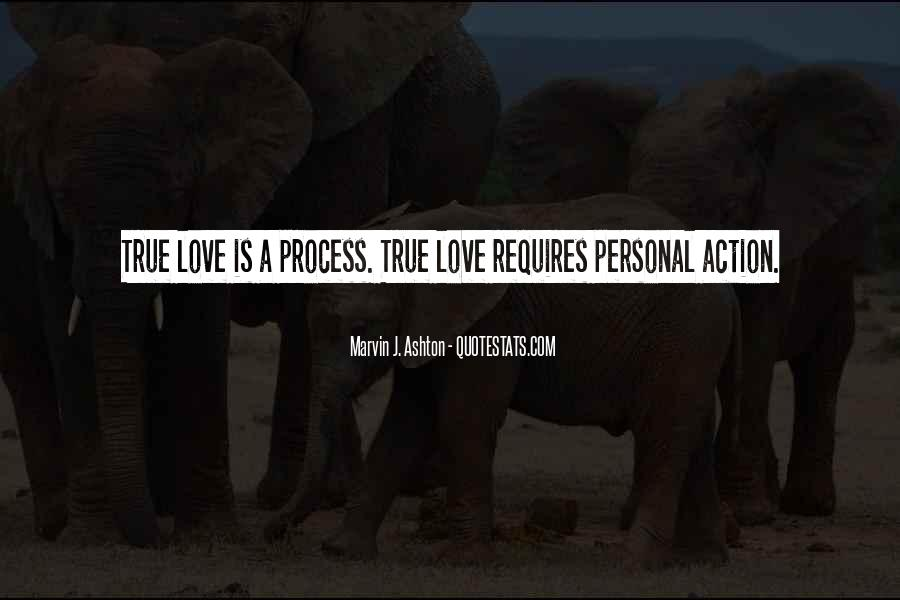 Love Requires Quotes #914352