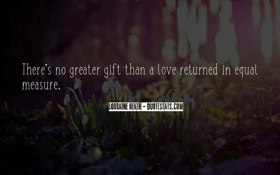 Love Returned Quotes #621792