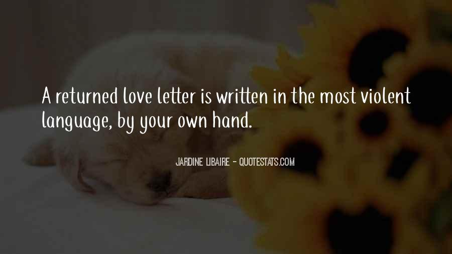 Love Returned Quotes #698498