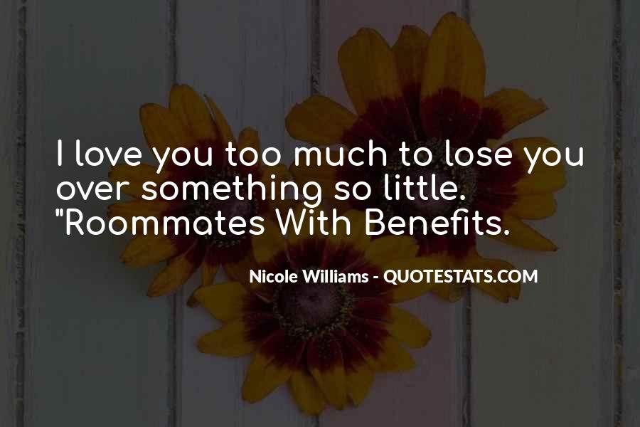 Love Roommates Quotes #770885