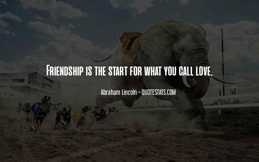 Love Start With Friendship Quotes #290750