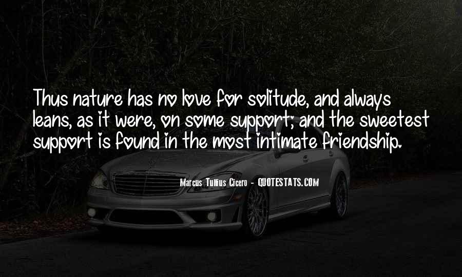 Love Support Friendship Quotes #1100542