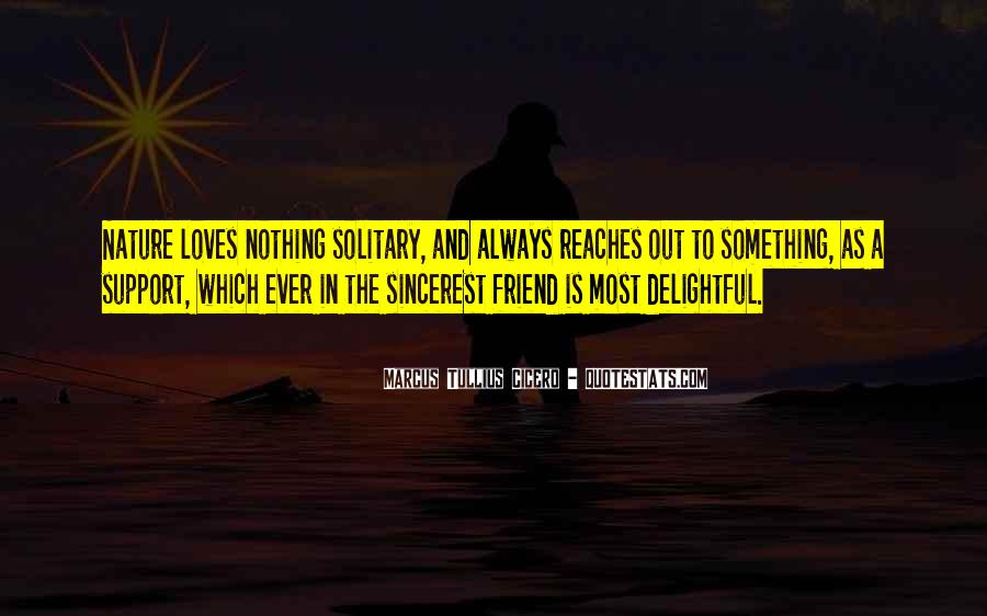 Love Support Friendship Quotes #1406419