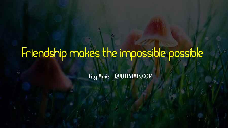 Love Support Friendship Quotes #1743965