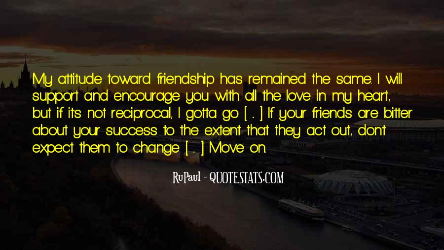 Love Support Friendship Quotes #1756227