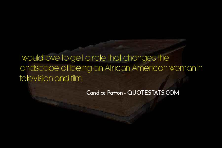 Love That Changes Quotes #1059486