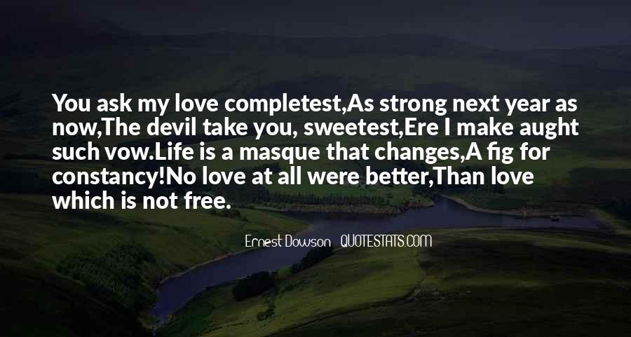 Love That Changes Quotes #1320771
