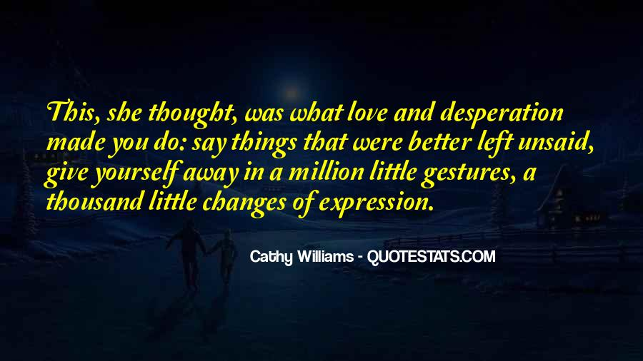 Love That Changes Quotes #1365246