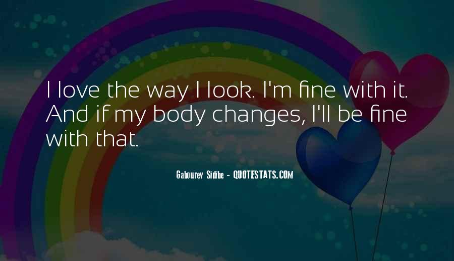 Love That Changes Quotes #537325